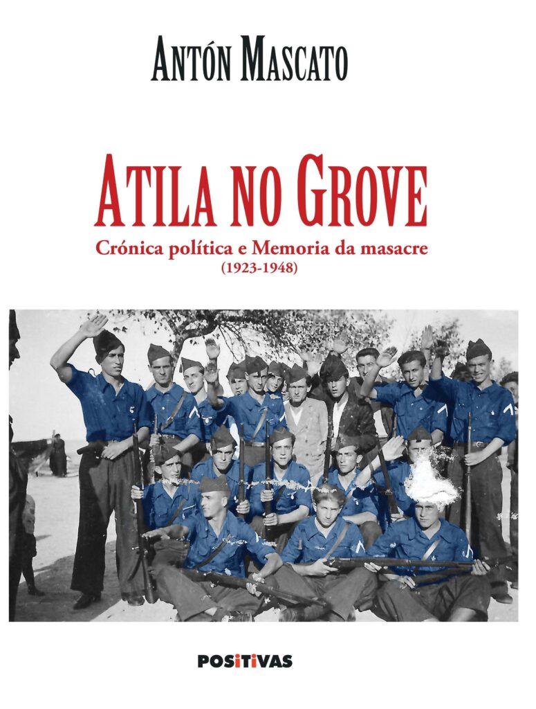 Atila no Grove Antón Mascato A Nova Peneira