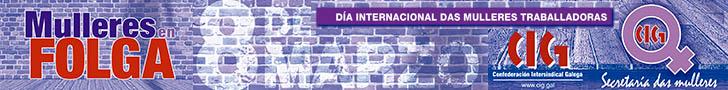 8M Día Internacional da Muller Traballadora CIG