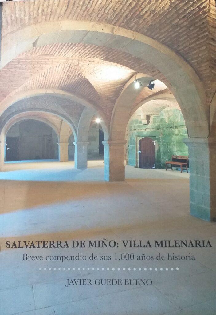 Salvaterra do Miño Vila Milenaria